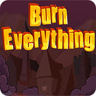 Burn Everything 游戏