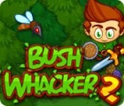 Bush Whacker 2 游戏