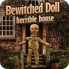 Bewitched Doll: Horrible House 游戏