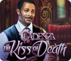 Cadenza: The Kiss of Death 游戏