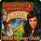 Cassandra's Journey 2: The Fifth Sun of Nostradamus Strategy Guide 游戏