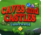 Caves And Castles: Underworld 游戏