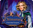 Chimeras: Cherished Serpent 游戏