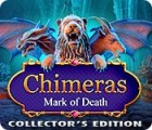 Chimeras: Mark of Death Collector's Edition 游戏
