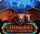Chimeras: Mortal Medicine 游戏