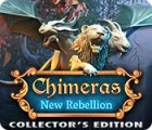 Chimeras: New Rebellion Collector's Edition 游戏