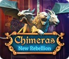 Chimeras: New Rebellion 游戏