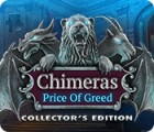 Chimeras: The Price of Greed Collector's Edition 游戏