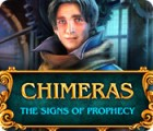 Chimeras: The Signs of Prophecy 游戏