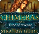 Chimeras: Tune Of Revenge Strategy Guide 游戏