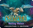 Chimeras: Wailing Waters Collector's Edition 游戏