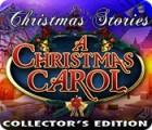 Christmas Stories: A Christmas Carol Collector's Edition 游戏