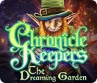 Chronicle Keepers: The Dreaming Garden 游戏