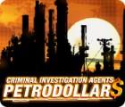 Criminal Investigation Agents: Petrodollars 游戏