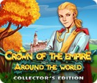 Crown Of The Empire: Around the World Collector's Edition 游戏