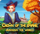 Crown Of The Empire: Around The World 游戏