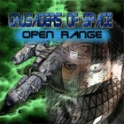 Crusaders of Space: Open Range 游戏