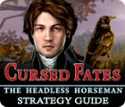 Cursed Fates: The Headless Horseman Strategy Guide 游戏