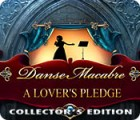 Danse Macabre: A Lover's Pledge Collector's Edition 游戏