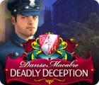 Danse Macabre: Deadly Deception Collector's Edition 游戏