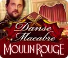Danse Macabre: Moulin Rouge 游戏