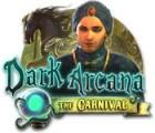 Dark Arcana: The Carnival 游戏