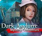 Dark Asylum: Mystery Adventure 游戏