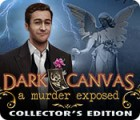 Dark Canvas: A Murder Exposed Collector's Edition 游戏