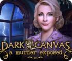 Dark Canvas: A Murder Exposed 游戏