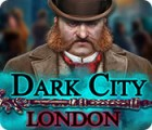 Dark City: London 游戏