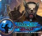 Dark City: Munich Collector's Edition 游戏