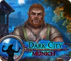Dark City: Munich 游戏