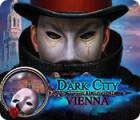 Dark City: Vienna 游戏