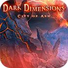 Dark Dimensions: City of Ash Collector's Edition 游戏