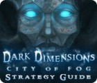 Dark Dimensions: City of Fog Strategy Guide 游戏