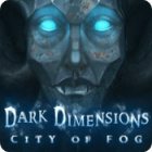 Dark Dimensions: City of Fog 游戏