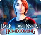 Dark Dimensions: Homecoming Collector's Edition 游戏