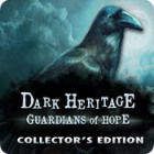 Dark Heritage: Guardians of Hope Collector's Edition 游戏
