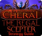 The Dark Hills of Cherai: The Regal Scepter Strategy Guide 游戏