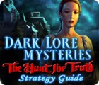 Dark Lore Mysteries: The Hunt for Truth Strategy Guide 游戏