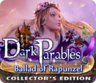 Dark Parables: Ballad of Rapunzel Collector's Edition 游戏