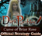 Dark Parables: Curse of Briar Rose Strategy Guide 游戏