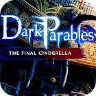 Dark Parables: The Final Cinderella Collector's Edition 游戏