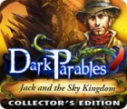 Dark Parables: Jack and the Sky Kingdom Collector's Edition 游戏