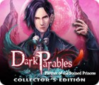 Dark Parables: Portrait of the Stained Princess Collector's Edition 游戏