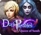 Dark Parables: Queen of Sands 游戏
