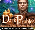 Dark Parables: Requiem for the Forgotten Shadow Collector's Edition 游戏