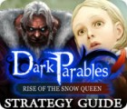 Dark Parables: Rise of the Snow Queen Strategy Guide 游戏