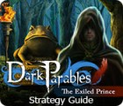 Dark Parables: The Exiled Prince Strategy Guide 游戏