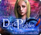 Dark Parables: The Final Cinderella 游戏